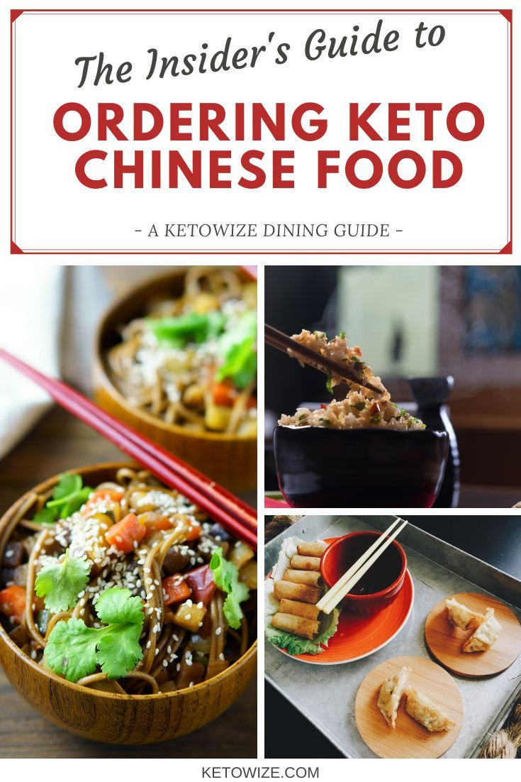 The Insider S Guide To Ordering Keto Chinese Food Keto Chinese Food Food Low Carb At Restaurants