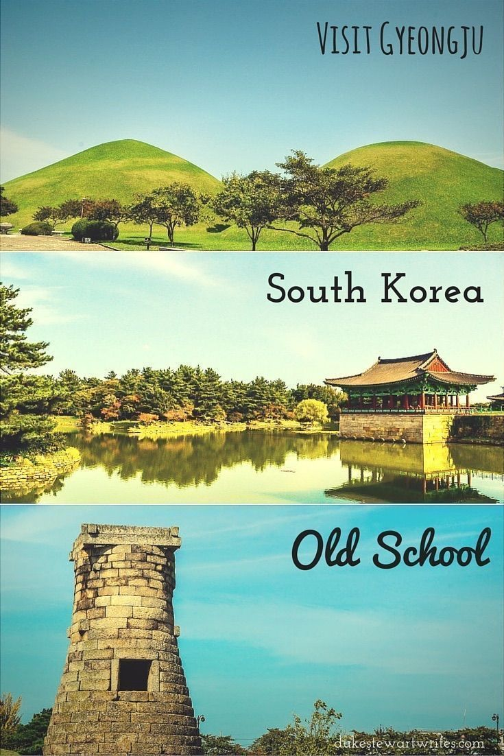 Visit Gyeongju for Old School Korea!