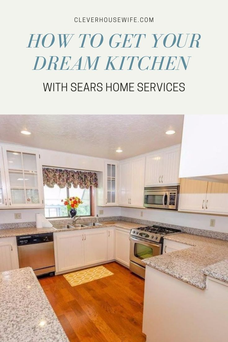 How To Get Your Dream Kitchen With Sears Home Services Dream Kitchen Home Love Home