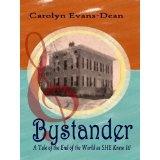 Bystander (Kindle Edition)By Carolyn Evans-Dean
