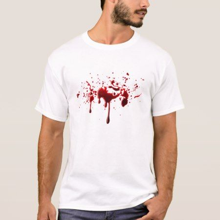 Blood Splatter T-Shirt - tap to personalize and get yours