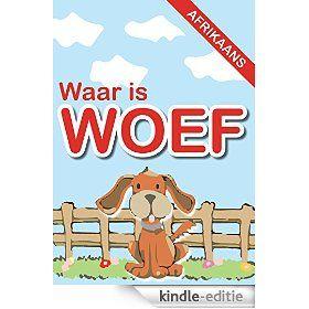 Waar is Woef (Afrikaans Edition)