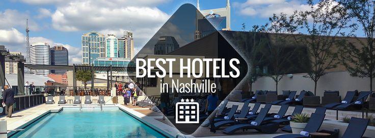Best Hotels in Nashville | Nashville Guru