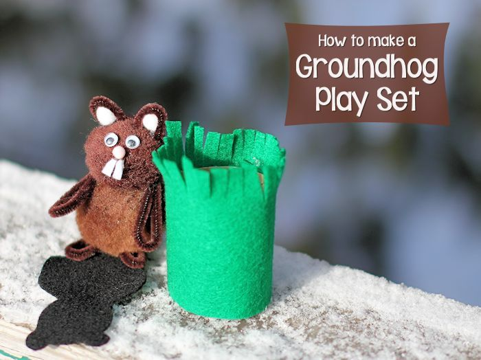 How to Make a Groundhog Play Set