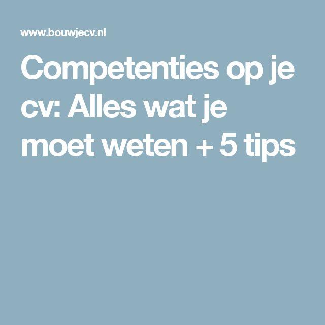 Competenties op je cv: Alles wat je moet weten + 5 tips