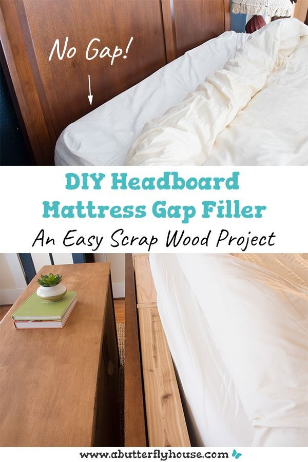 Diy Headboard Mattress Gap Filler Diy Headboard Diy Mattress