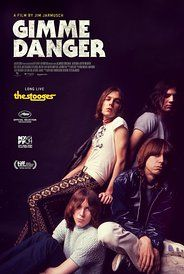 Directed by Jim Jarmusch.  With Iggy Pop, Mike Watt, Ron Asheton, James Williamson. An in-depth look at the legendary punk band, The Stooges.