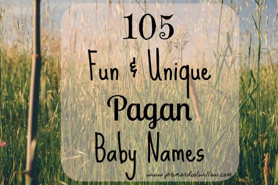 105 Fun & Unique Pagan Baby Names