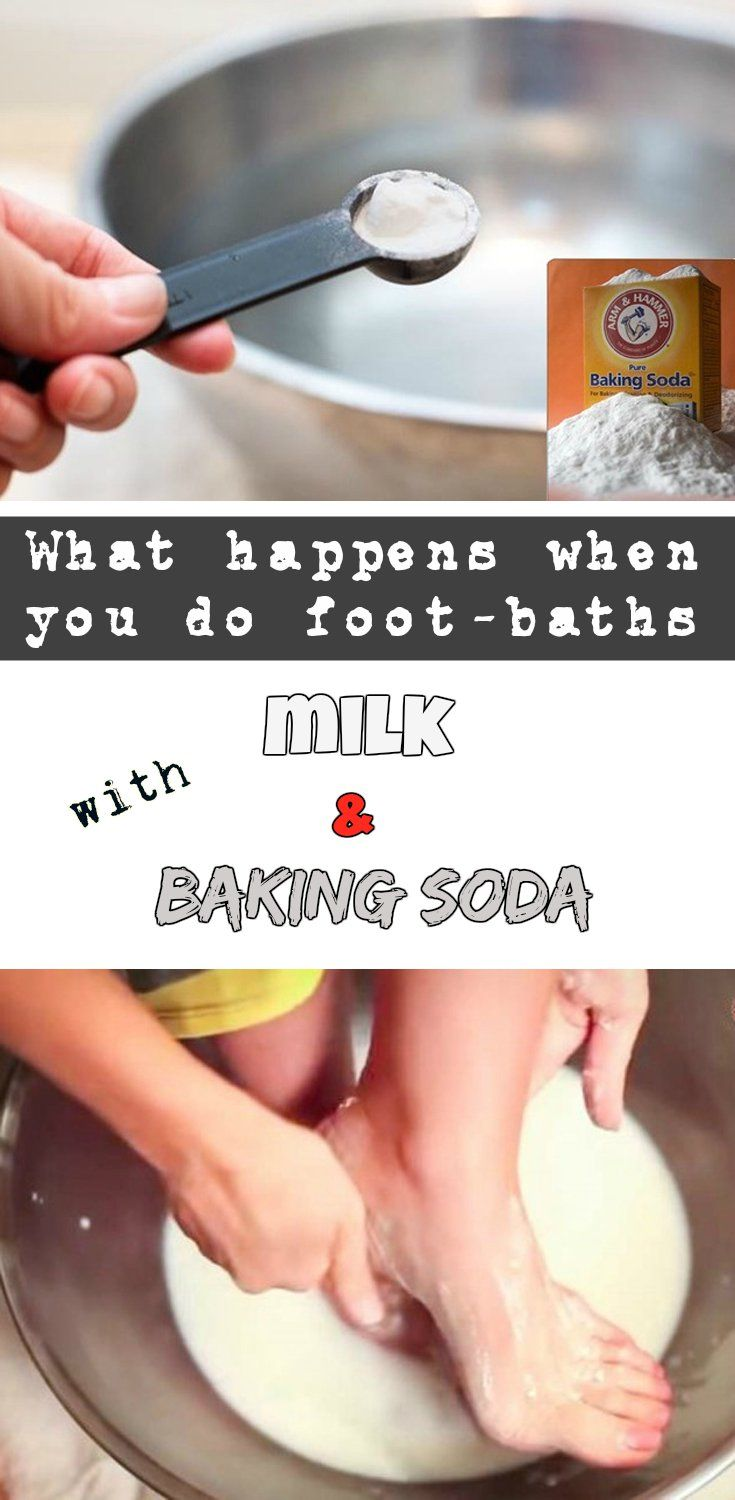 What happens when you do foot-baths with milk and baking soda - WomenIdeas.net