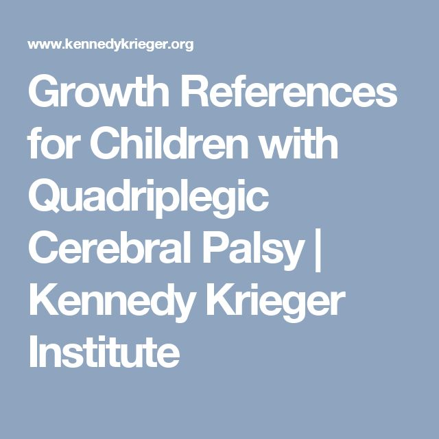 Growth References for Children with Quadriplegic Cerebral Palsy   Kennedy Krieger Institute