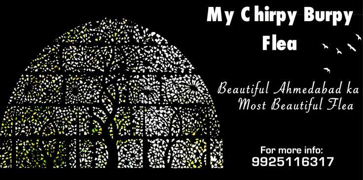 Beautiful Ahmedabad ka Beautiful #Flea... Get ready for this Summer Event from 29th April - 1st May! #MyChirps #MyBurps #Riverfront #Glitterz #FunUnlimited #AhmedabadFlea #ThreeDayCarnival #MyChirpyBurpy