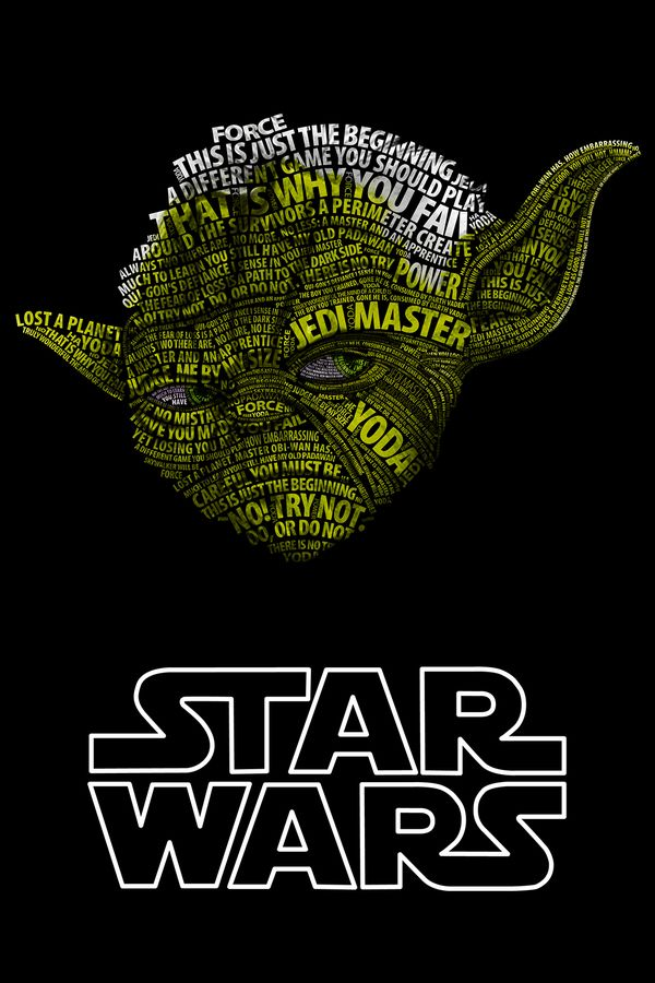 A Star Wars poster of famous quotes/phrases from the franchise in the shape of Yoda's head. Very creative and simple. You can see the main focus of the poster and then, with a closer perspective, see the finer details.