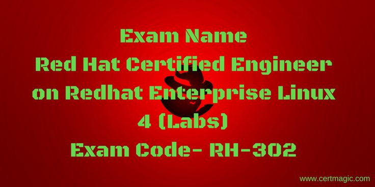 Exam Name  Red Hat Certified Engineer on Redhat Enterprise Linux 4 (Labs) Exam Code- RH-302  http://www.certmagic.com/RH-302-certification-practice-exams.html
