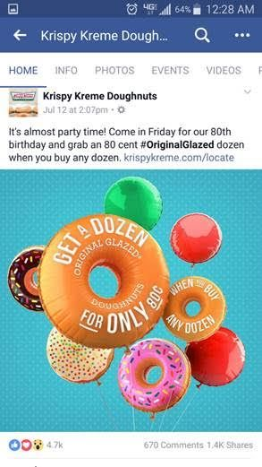 Description: Facebook post made by Krispy Kreme Dougnuts promoting a dozen donuts for 80 cents with the purchase of any dozen at original price.