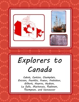 Explorers to Canada - 15 Graphic Organizers Great for resource students