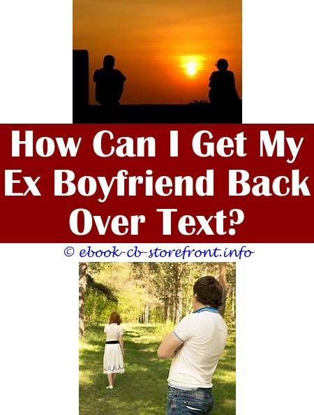 9 Reliable Clever Ideas: Ex Boyfriend Back With His Ex
