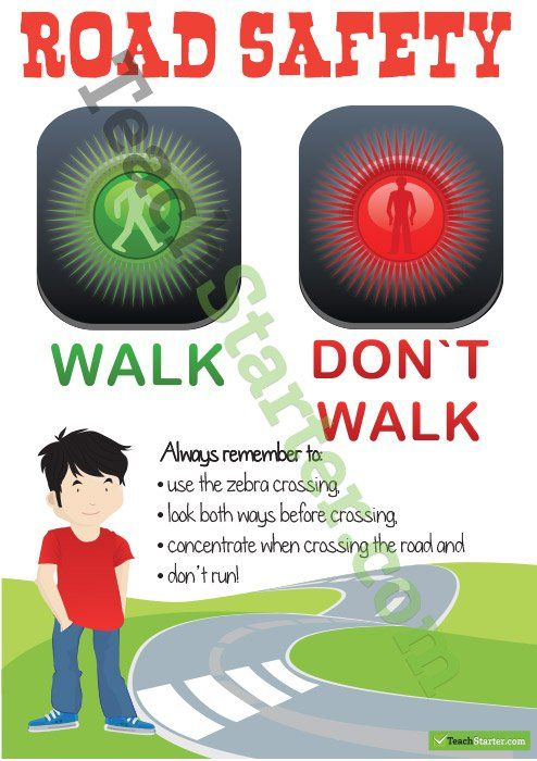 A poster highlighting the importance of being safe when crossing the road.