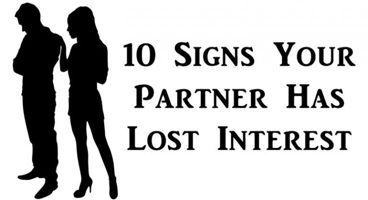10 Vivid Signs Your Partner Lost Interest About You Partner Quotes Interesting Things Relationship Memes