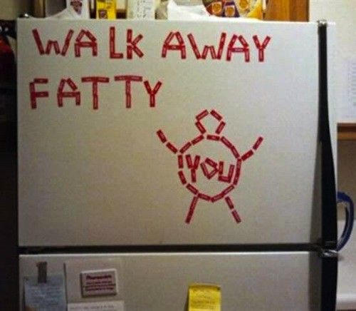 Diet motivation or mean roommate? Hmmm... @Kelsey Myers Wilson-is this your refrigerator?!?!