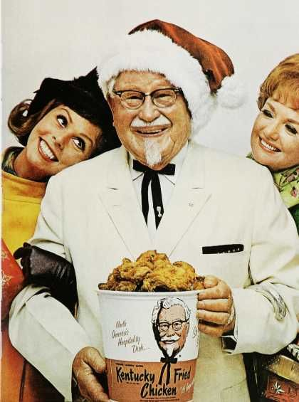 Judging from this 1960s KFC christmas ad, I'm thinking Colonel Sanders didn't have any trouble in the ladies dept!