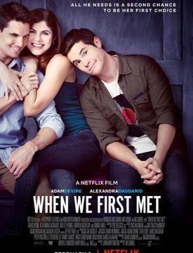فيلم When We First Met 2018 مترجم اون لاين La3younikvideo