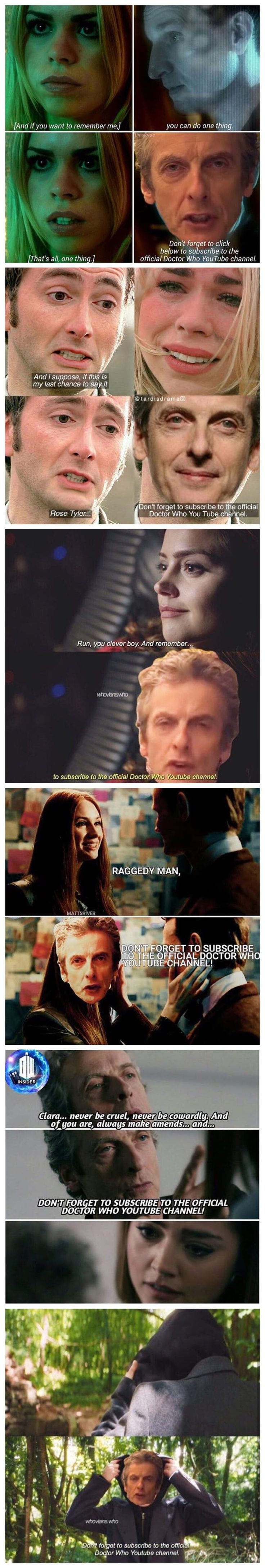 Don't forget to subscribe to the official Doctor Who YouTube channel! Doctor who meme. Images not mine.