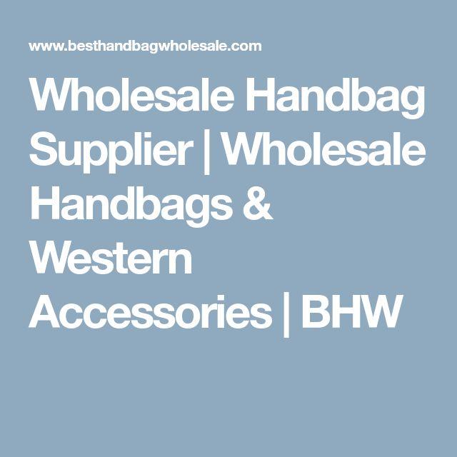 Wholesale Handbag Supplier   Wholesale Handbags & Western Accessories   BHW