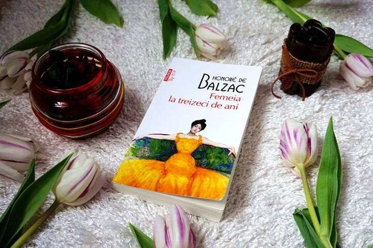 femeia la 30 de ani - Honore de Balzac
