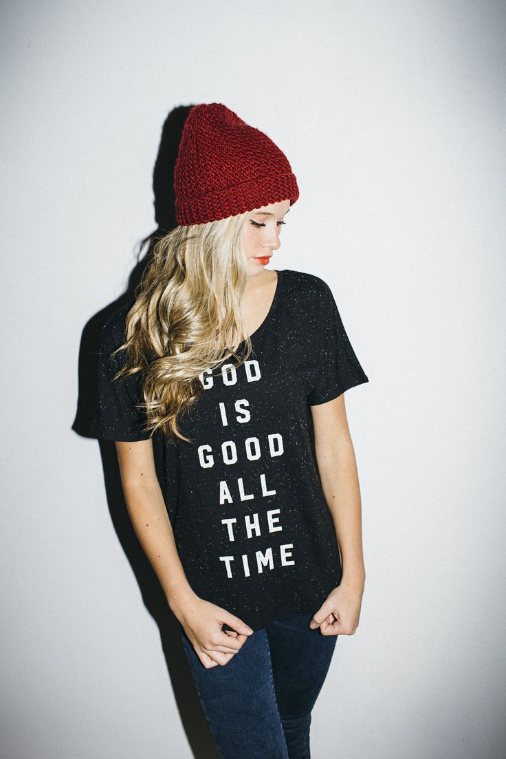 God is good all the time. All the time God is good. / Easy Christmas style / Hipster outfit inspiration / walk in love. t-shirt and jeans