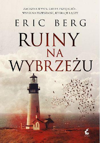 Ruiny na wybrzeżu - Eric Berg
