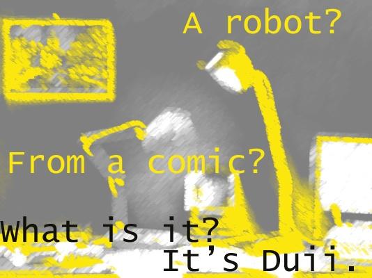 It is Duii