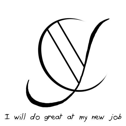 "Sigil Athenaeum - ""I will do great at my new job"" sigil  Requested..."