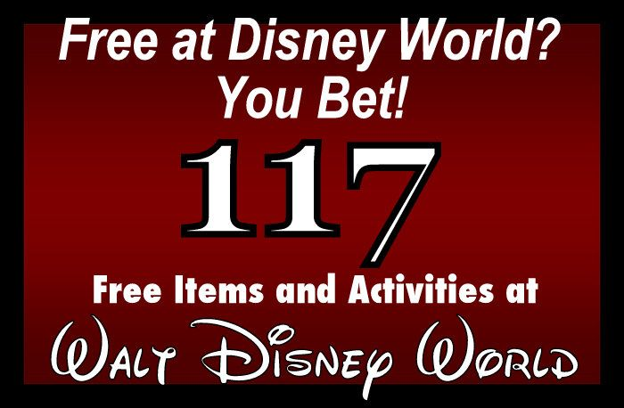 WOW!! Over 117 FREE Items & Activities at Walt Disney World (fabulous vacation planning article)