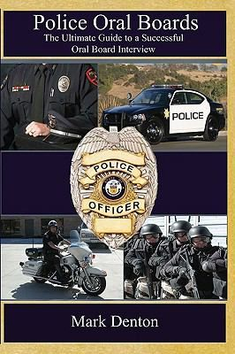 lice Oral Boards is a comprehensive guide devoted solely to helping police officer candidates pass the oral board interview phase of law enforcement testing