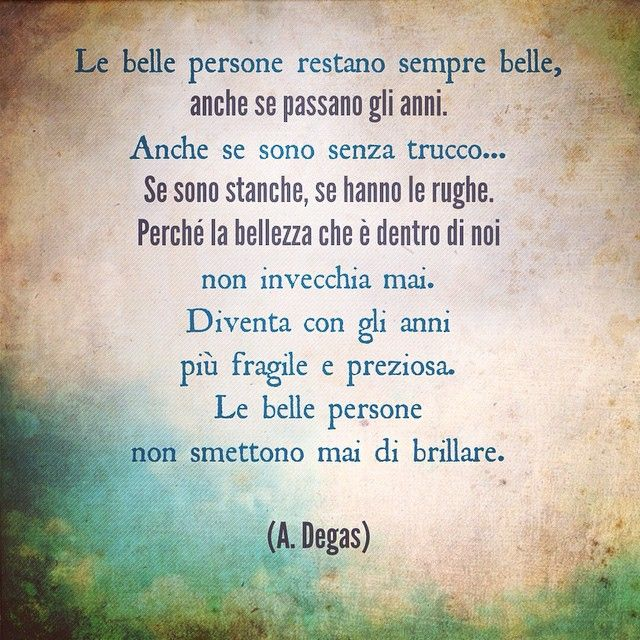 Le belle persone - Degas #compleanno #birthday