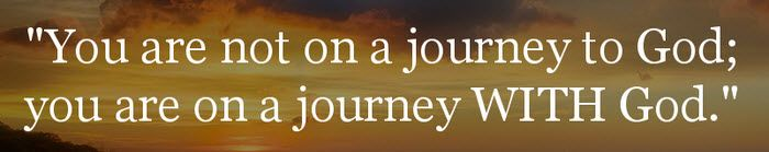 You are not on a journey to God; you are on a journey WITH God. #cdff #onlinedating #christianinspiration