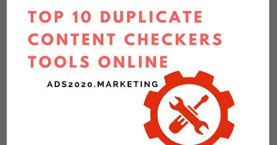 Ads2020-  Duplicate Content Checker Tools- Top 10 Websites for Checking Plagiarism Online #advertising