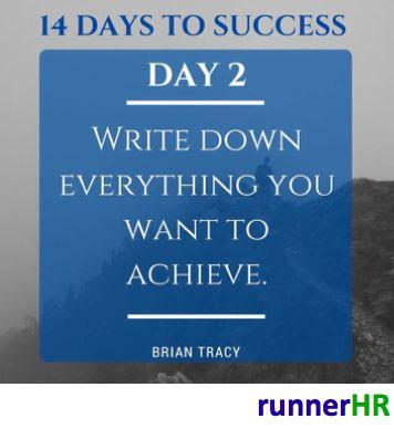 14 Days To Success Day #2 #runnerHR #BrianTracy