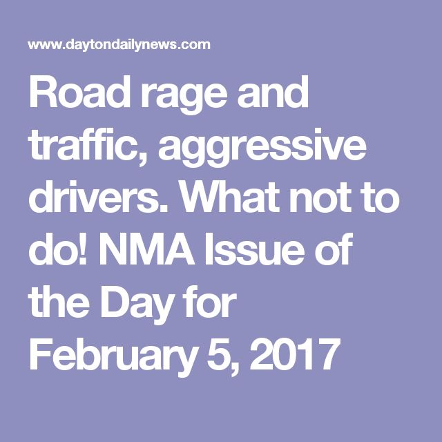 the issue of road rage in traffic Psychologists and safety professionals offer tips for dealing with road rage on both sides of the issue.