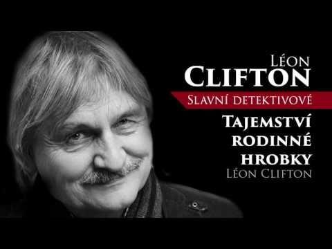 MLUVENÉ SLOVO - Clifton, Léon: Tajemství rodinné hrobky (DETEKTIVKA) - YouTube