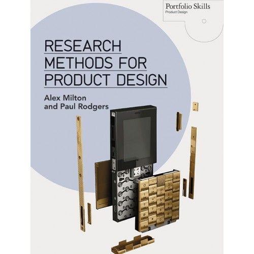 Comprehensive insight into the world of research methods specifically aimed at product designers.
