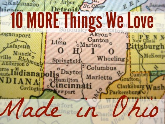 10 More Things We Love, Made in Ohio http://www.usalovelist.com/more-made-in-ohio/?utm_campaign=coscheduleutm_source=pinterestutm_medium=USA%20Love%20List%20(USALoveList.com%20VIP's)utm_content=10%20More%20Things%20We%20Love%2C%20Made%20in%20Ohio