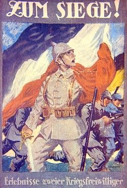Cover design for a German story entitled To Victory, about two volunteer soldiers during the First World War. Depicting a young German soldier with a flag, and a battle charge going on behind him. Pin by Paolo Marzioli