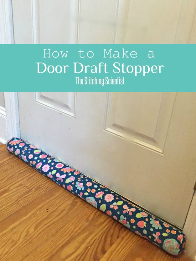 How to make a door draft stopped with free pattern