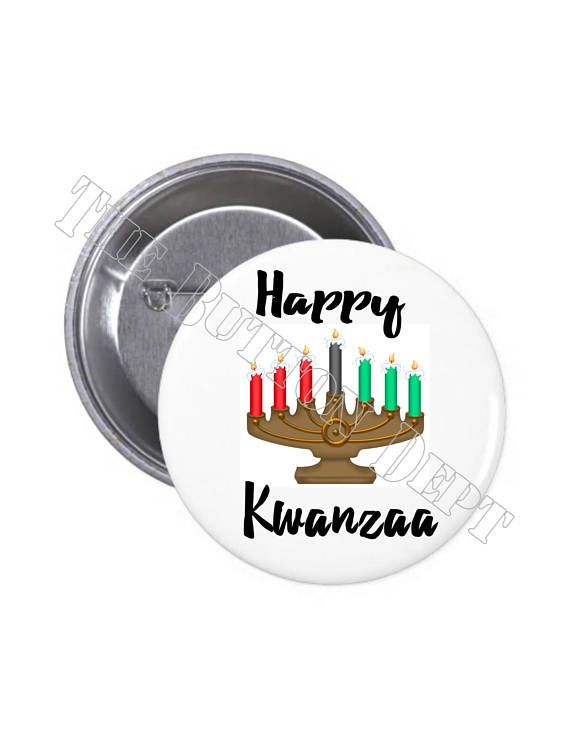 Check out this item in my Etsy shop https://www.etsy.com/listing/539516836/happy-kwanzaa-kinara-pinback-button-or