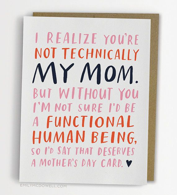 Awesome Mother's Day card for a stepmother, godmother, mother-in-law from Emily McDowell