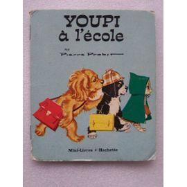 Youpi À L'école de Pierre Probst