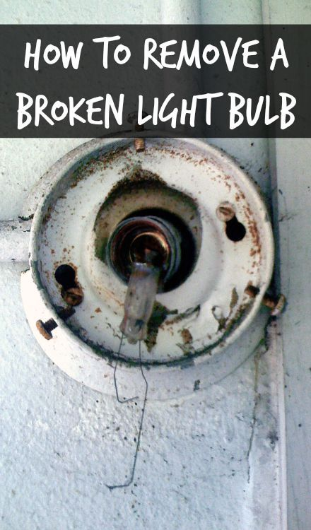 How to remove a broken light bulb i was changing out a - How to remove a bathroom light fixture ...