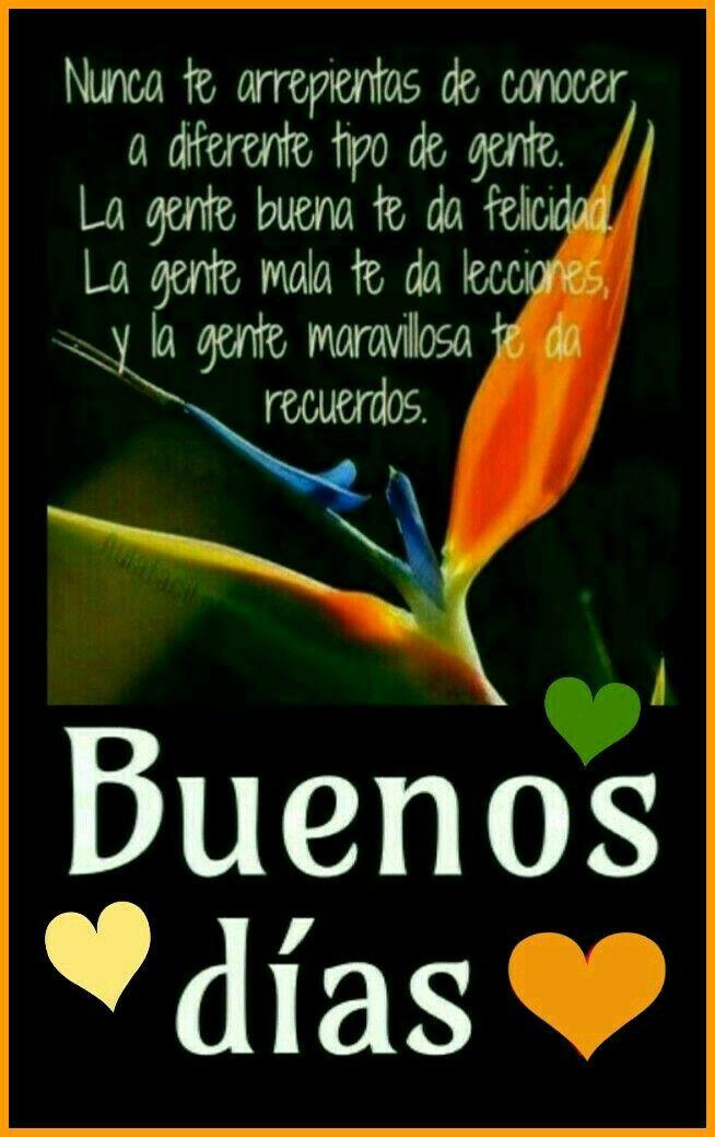 Bonito Día Hola Buenos Dias Frases Fraces De Buenos