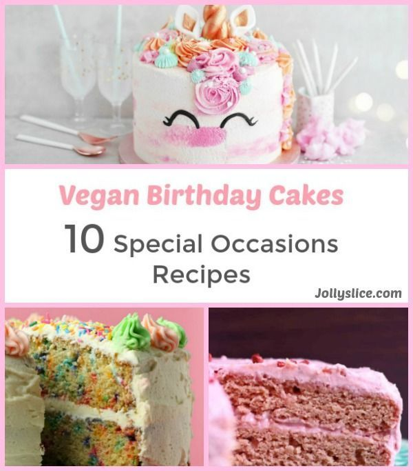vegan birthday cakes 10 special occasions recipes vegan birthday cake dairy free birthday cake vegan cake recipes birthdays pinterest